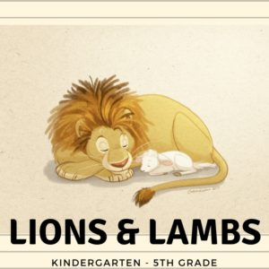 LIONS AND LAMBS (K-5) @ Revive | Dry Ridge | Kentucky | United States
